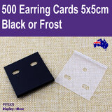 Jewellery Card EARRING Tag | 500pcs 5x5cm | PLAIN Plastic Black or Frost